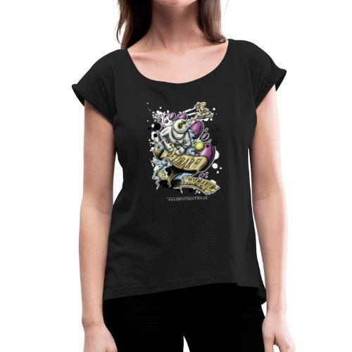 Irre sein ist menschlich2 - Frauen T-Shirt mit gerollten Ärmeln