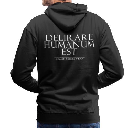 Irre sein ist menschlich - Männer Premium Hoodie
