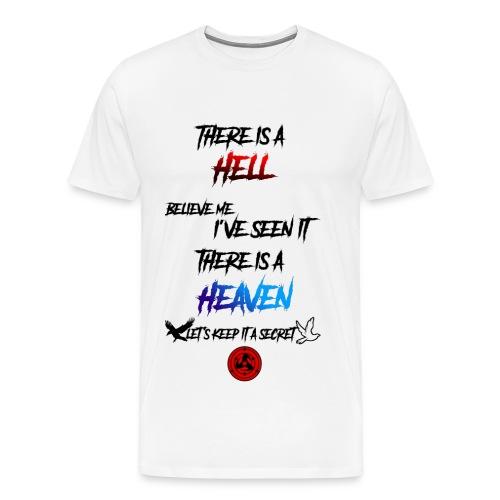 There is a hell Männer - Männer Premium T-Shirt