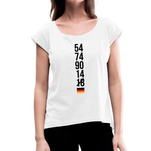 Niemcy nie mistrz świata 2018 – pierwsza runda Koszulki - Frauen T-Shirt mit gerollten Ärmeln
