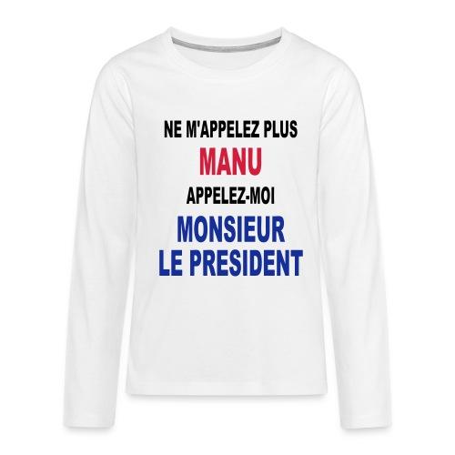 Manu Président - T-shirt manches longues Premium Ado