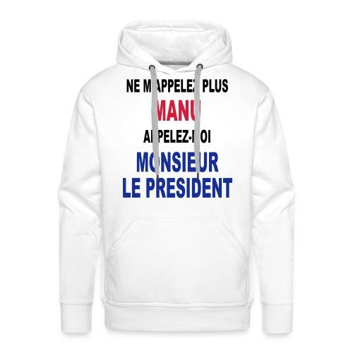 Manu Président - Sweat-shirt à capuche Premium pour hommes