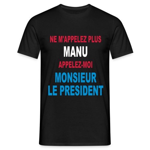 Manu Président - T-shirt Homme