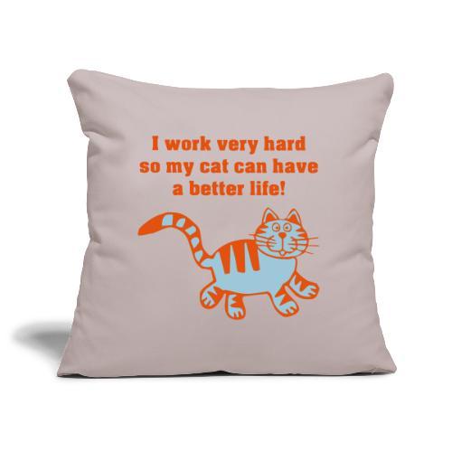 Work hard 4 cat - Housse de coussin décorative 45x 45cm