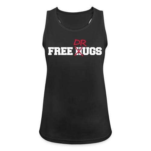 Free Hugs n Drugs - Tanktop - Frauen Tank Top atmungsaktiv