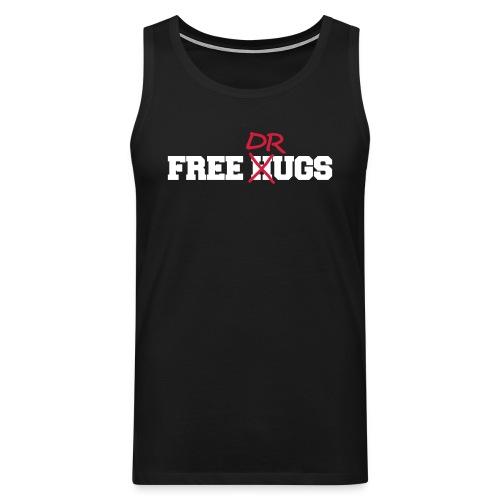 Free Hugs n Drugs - Tanktop - Männer Premium Tank Top