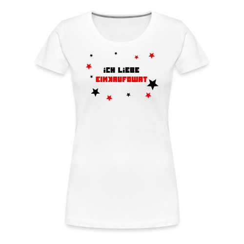 Ich liebe einkaufowat - Frauen Premium T-Shirt