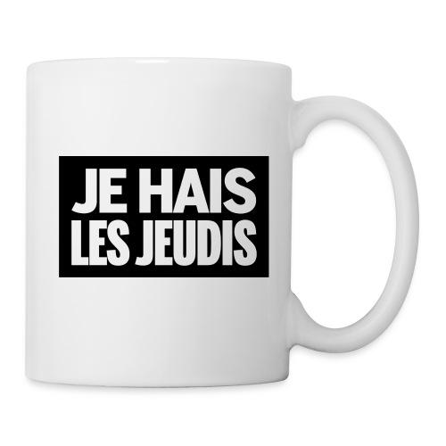 Je Hais Les Jeudis - Mug blanc