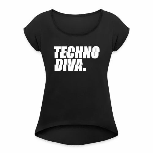 Techno DlVA - T-Shirt - Frauen T-Shirt mit gerollten Ärmeln
