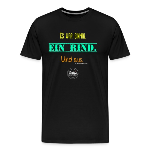 Es war einmal ein Rind - Männer Premium T-Shirt