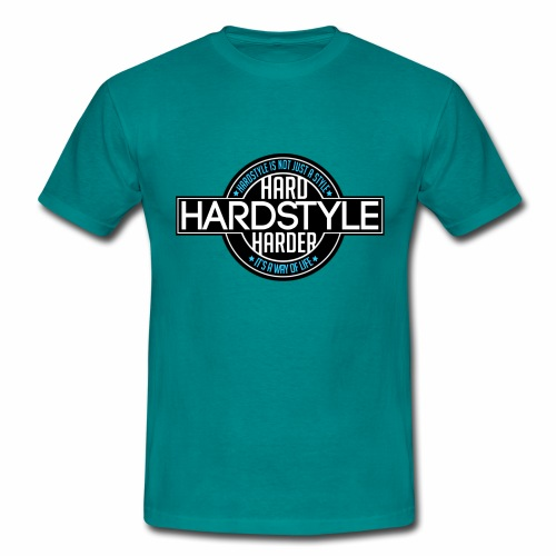 Hard Harder Hardstyle  - Men's T-Shirt