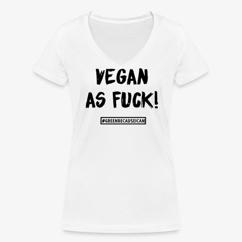 veganasfuck - Frauen Bio-T-Shirt mit V-Ausschnitt von Stanley & Stella