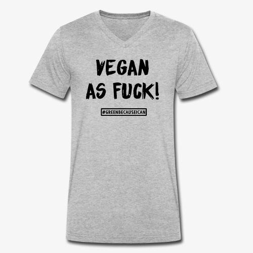 veganasfuck - Männer Bio-T-Shirt mit V-Ausschnitt von Stanley & Stella