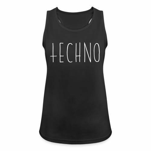 Einfach nur Techno - Tanktop - Frauen Tank Top atmungsaktiv
