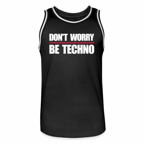 don't worry be techno - Basketball Trikot - Männer Basketball-Trikot