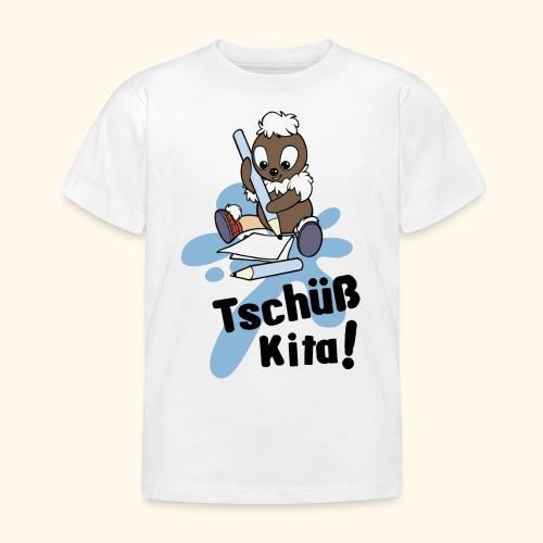 Pitti Tschüß Kita! Kinder T-Shirt - Kinder T-Shirt