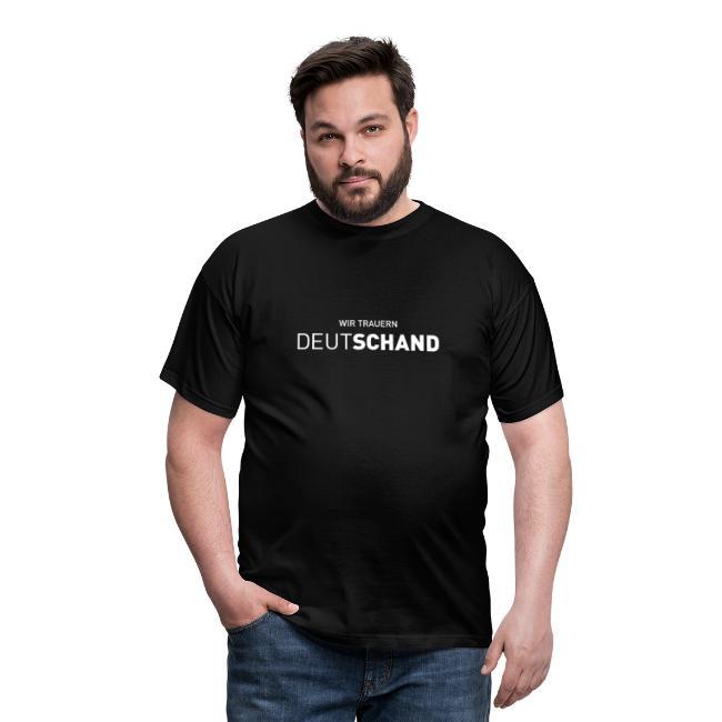Männer T-Shirt - Wir trauern DEUTSCHAND