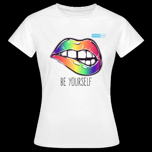 Smoothglide Frauen T-Shirt Be yourself - Frauen T-Shirt