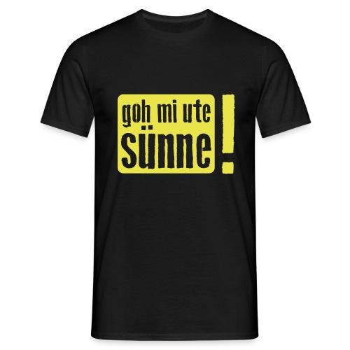 goh mi ute sünne - Männer T-Shirt