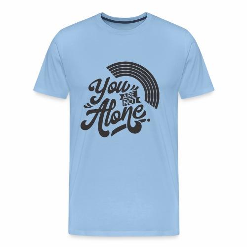 You are not alone mit Regenbogen - Männer Premium T-Shirt