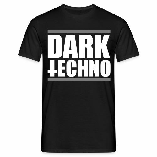 Dark Techno - T-Shirt - Männer T-Shirt