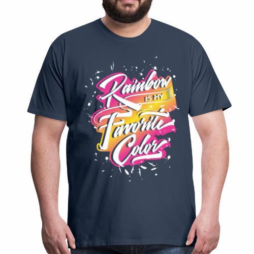 Rainbow is my favorite color - Männer Premium T-Shirt