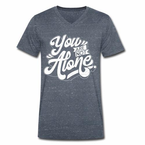 You are not alone - Männer Bio-T-Shirt mit V-Ausschnitt von Stanley & Stella
