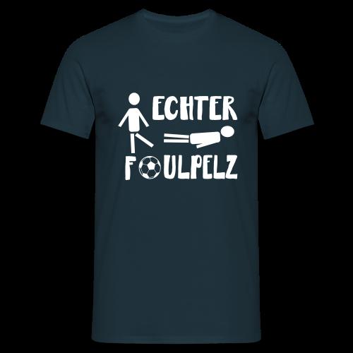 Fußball Foul Sprüche T-Shirts - Männer T-Shirt