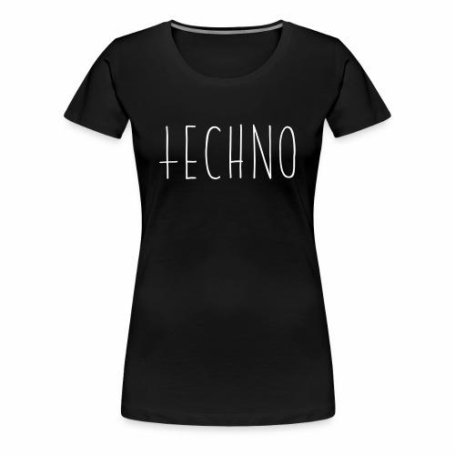 Einfach nur Techno - T-Shirt - Frauen Premium T-Shirt