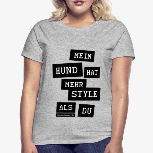 T-Shirt Damen MY DOG (Schwarze Schrift) - Frauen T-Shirt