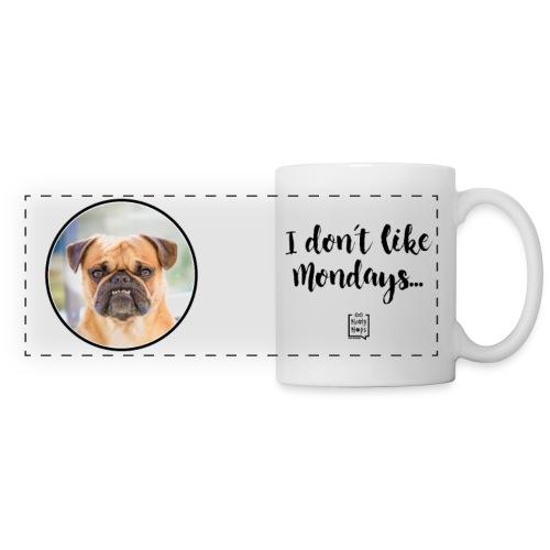 Kaffee-/Teetasse I DON`T LIKE MONDAYS - Panoramatasse
