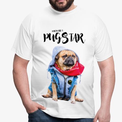 T-Shirt Herren PARTY LIKE A PUGSTAR (Schwarze Schrift) - Männer T-Shirt