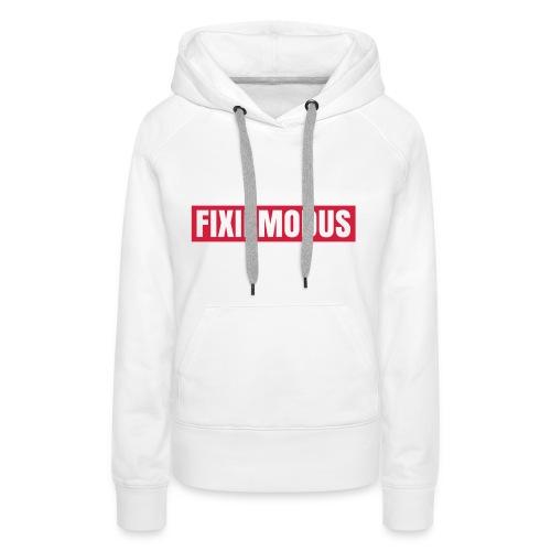 FIXIEMODUS KAPUTZENPULLI FRAU 2 - Frauen Premium Hoodie