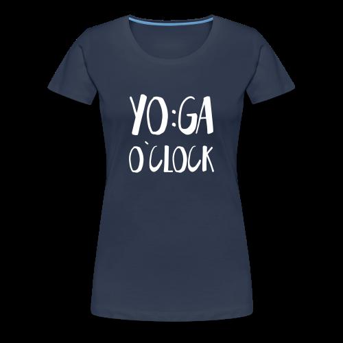 Yoga o`clock - Frauen Premium T-Shirt