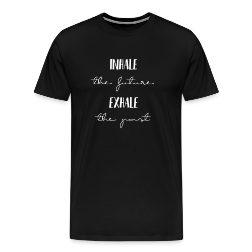 Inhale the future - Männer Premium T-Shirt