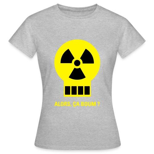 Tee-shirt Femme alors ça boum ? - T-shirt Femme