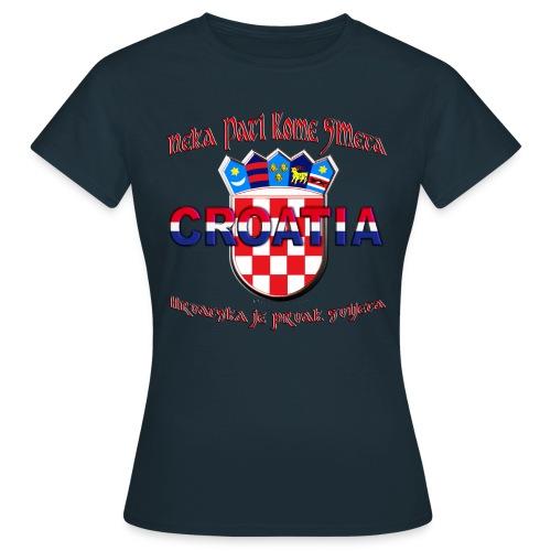 Hrvatska neka pati smeta prvak svijeta Croatia - Frauen T-Shirt