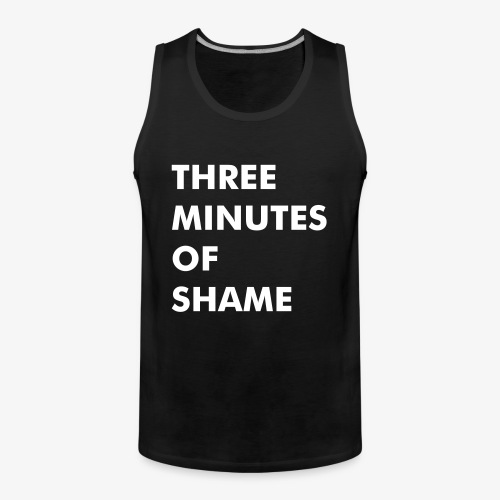 Drake Ackley - Three Minutes of Shame - Männer Premium Tank Top