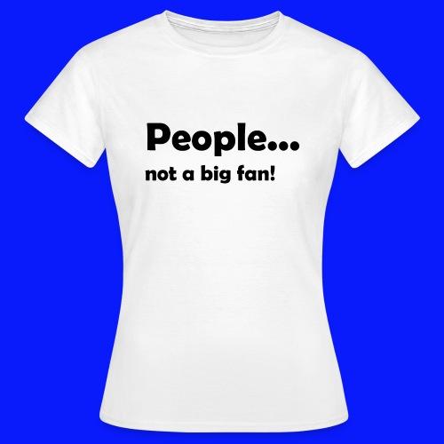 Funny - Women's T-Shirt