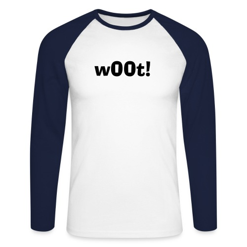 w00t! Longsleeve T-Shirt - Men's Long Sleeve Baseball T-Shirt