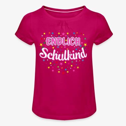 Endlich Schulkind pink Mädchen T-Shirt 14 - Mädchen-T-Shirt mit Raffungen