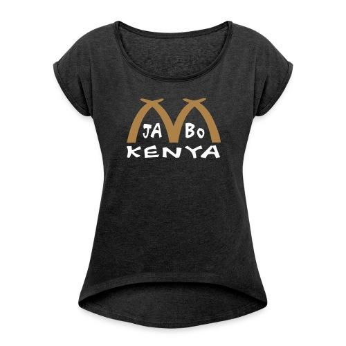 Kenya - Frauen T-Shirt mit gerollten Ärmeln