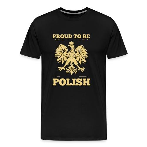 proud to be polish - Men's Premium T-Shirt