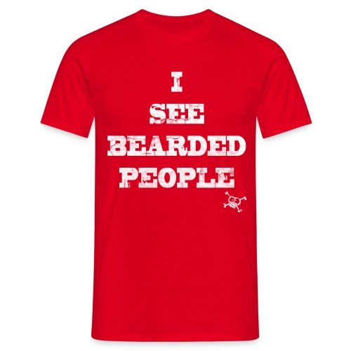 I see bearded people - Mannen T-shirt