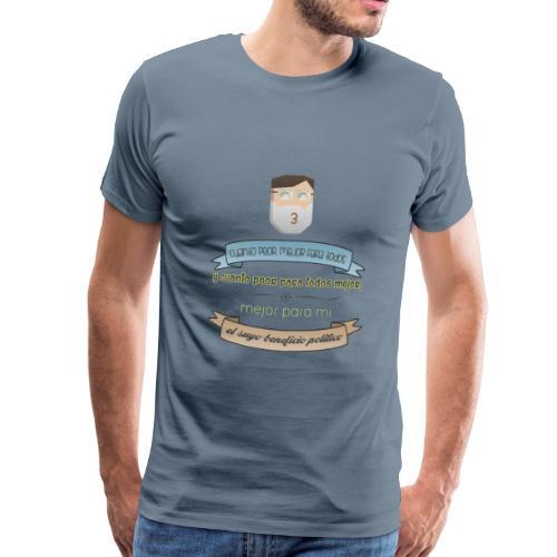 Cuanto peor, mejor - Camiseta premium hombre