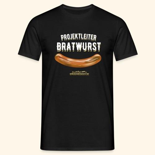 Geschenkidee: lustiges Grillshirt Projektleiter Bratwurst - Männer T-Shirt