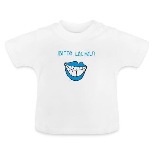 Shirt Bitte Lächeln!  - Baby T-Shirt
