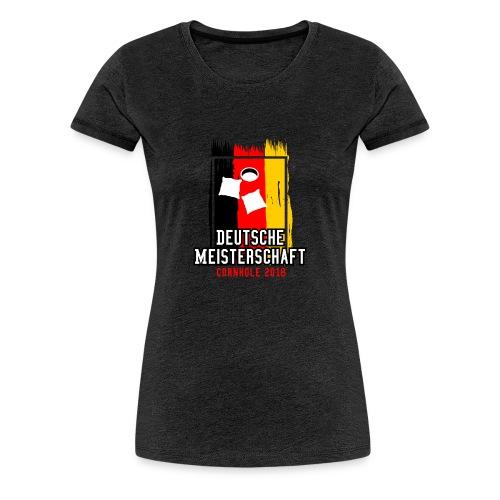 Deutsche Meisterschaft Cornhole 2018 Fanshirt woman - Frauen Premium T-Shirt