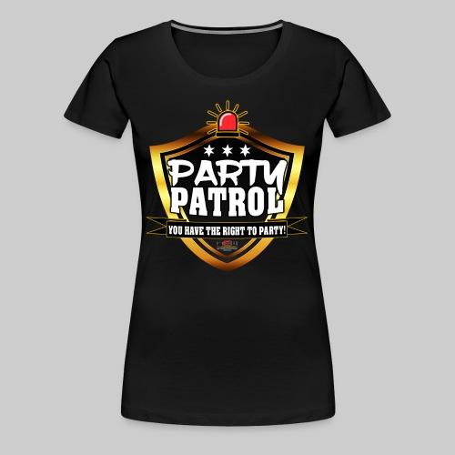 Party Patrol Ladies-Shirt - Frauen Premium T-Shirt