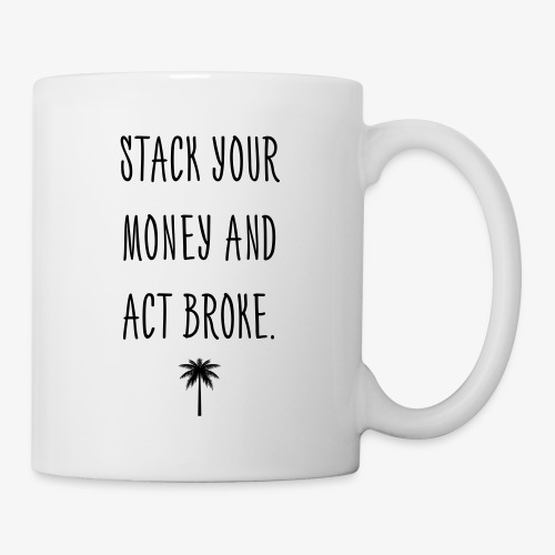 STACK YOUR MONEY CUP - Tasse